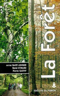 Couverture de l'ouvrage La forêt : écologie, gestion, économie, conservation