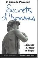 Couverture de l'ouvrage Secrets d'hommes : l'érection à l'heure du Viagra