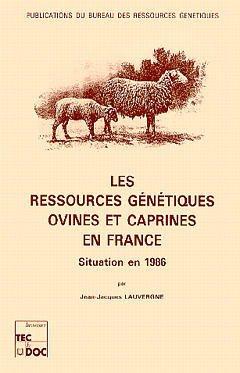 Couverture de l'ouvrage Les ressources génétiques ovines et caprines en France :situation en 1986