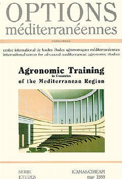 Couverture de l'ouvrage Agronomic training in countries of the méditerranean region (Options méditerranéennes)