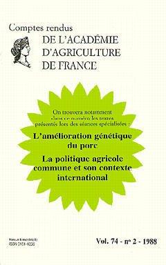 Couverture de l'ouvrage Amélioration génétique du porc: La politique agricole commune & son contexte (Comptes rendus AAF Vol 74 n°2 1988)