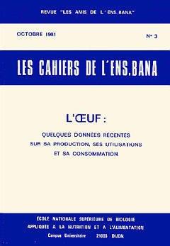 Couverture de l'ouvrage Cahier No 3 : l'oeuf : quelques données récentes sur sa production, ses utilisations & sa consommation