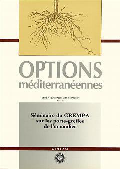 Couverture de l'ouvrage Séminaire du GREMPA sur les porte-greffes de l'amandier