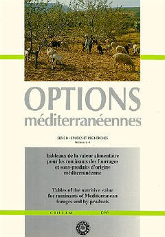 Couverture de l'ouvrage Tableaux de la valeur alimentaire pour les ruminants des fourrages et sousproduits d'origine méditerranéenne (Série B Numéro 4)