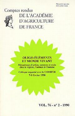 Couverture de l'ouvrage Oligo-éléments et monde vivant (Colloque COMIFER 7-8 Fev 1990)VOL 76-N°2-1990