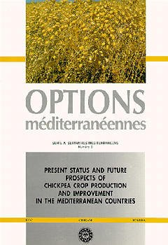 Couverture de l'ouvrage Present status and future prospects of chickpea crop production and improvement in the mediterranean countries(SérieA/9)