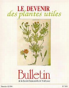 Couverture de l'ouvrage Le devenir des plantes utiles (Actes du colloque:Les plantes,matières premières pour l'industrie:une ressource à gérer)