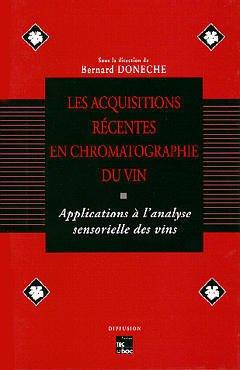 Couverture de l'ouvrage Les acquisitions récentes en chromatographie du vin