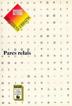 Couverture de l'ouvrage Déplacements urbains : parcs relais