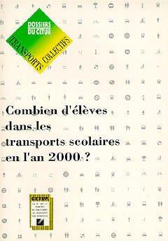 Couverture de l'ouvrage Combien d'élèves dans les transports scolaires en l'an 2000