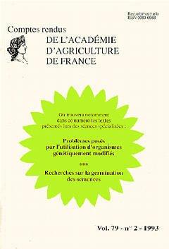 Couverture de l'ouvrage Problèmes posés par l'utilisation d'organismes génétiquement modifiés Recherches sur la germination des semences (Vol.79 - N°2 - 1993)