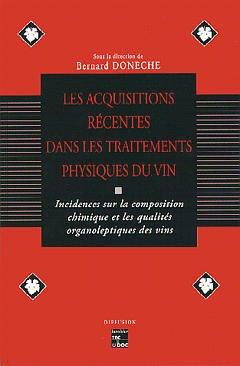 Couverture de l'ouvrage Les acquisitions récentes dans le traitement physique du vin