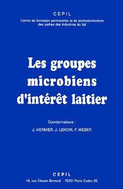 Couverture de l'ouvrage Les groupes microbiens d'intérêt laitier