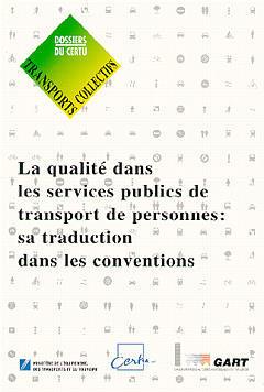 Couverture de l'ouvrage La qualité dans les services publics de transports de personnes