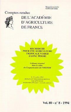 Couverture de l'ouvrage Recherche pour une agriculture tropicale viable à long terme (Comptes rendus AAF Vol.80 N°8 1994)