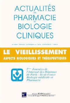 Couverture de l'ouvrage Actualités en pharmacie et biologie cliniques 8° série : Le vieillissement