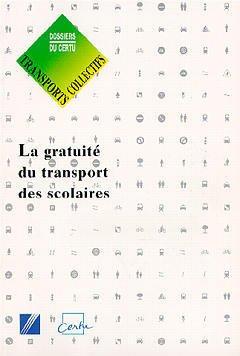 Couverture de l'ouvrage La gratuité du transport des scolaires