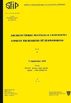 Couverture de l'ouvrage Architectures textiles et composites : aspects techniques et économiques (7 Novembre 1995)