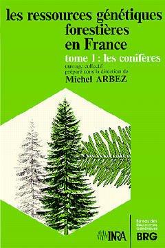 Couverture de l'ouvrage Les ressources génétiques forestières en France