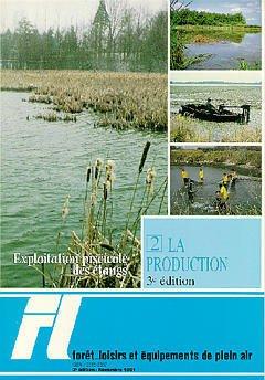 Couverture de l'ouvrage Foret & loisirs N°22 : exploitation piscicole des étangs, tome 2 la production,comment augmenter la productivité piscicole