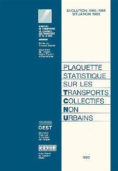 Couverture de l'ouvrage Plaquette statistique sur les transports collectifs non urbains (Evolution 1985 1988)