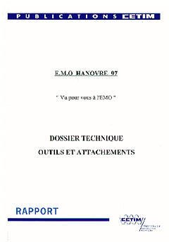 Couverture de l'ouvrage EMO Hanovre 97 Vu pour vous à l'EMO Dossier technique outils et attachements (Réf.9B30)