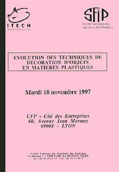 Couverture de l'ouvrage Evolution des techniques de décoration d'objets en matières plastiques