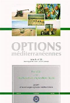Couverture de l'ouvrage The GATT and mediterranean agricultural trade :le GATT et les échanges agricoles méditerranéens (Options méditerranéennes Série A N°30 1997)