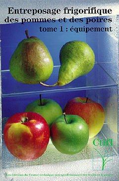 Couverture de l'ouvrage Entreposage frigorifique des pommes et des poires Tome 1 : équipement (Ref 24413)