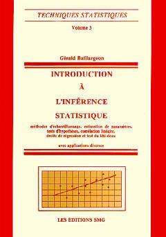 Couverture de l'ouvrage Introduction à l'inférence statistique (2ème édition) (Techniques statistiques, Volume 3)