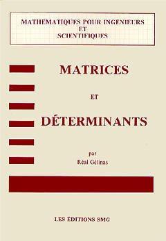 Couverture de l'ouvrage Matrices et déterminants