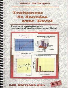 Couverture de l'ouvrage Traitement de données avec Excel: concepts statistiques & exemples d'application avec Excel (avec CD-Rom)
