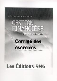 Couverture de l'ouvrage Gestion financière : corrigé des exercices