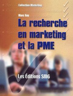 Couverture de l'ouvrage La recherche en marketing et la PME