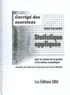 Couverture de l'ouvrage Corrigé des exercices - Statistique appliquée pour les sciences de la gestion et les sciences économiques