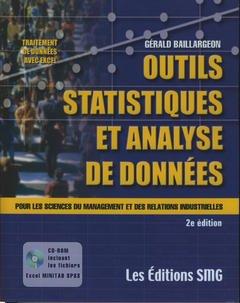 Couverture de l'ouvrage Outils statistiques et analyse de données pour les sciences du management et des relations industrielles (avec CDRom fichiers Excel minitab SPSS) 2° ed.