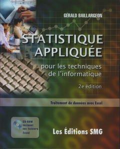 Couverture de l'ouvrage Statistique appliquée pour les techniques de l'informatique. Traitement de données avec Excel (+CD-Rom)