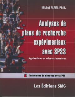 Couverture de l'ouvrage Analyse de plans de recherche expérimentaux avec SPSS. Applications en sciences humaines. Traitement de données avec SPPS (avec CD-ROM)