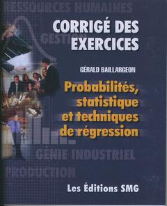 Couverture de l'ouvrage Probabilités, statistique et techniques de régression (Corrigé des exercices)