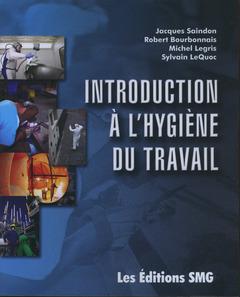 Couverture de l'ouvrage Introduction à l'hygiène du travail