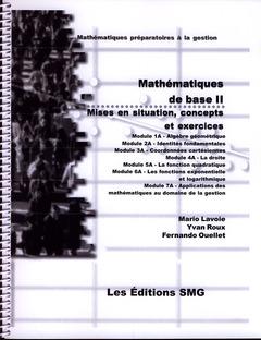 Couverture de l'ouvrage Mathématiques de base II. Mises en situation, concepts et exercices