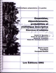 Couverture de l'ouvrage Ensembles, dénombrements, probabilités et statistique descriptive. Exercices et solutions