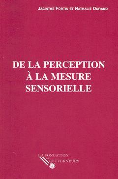 Couverture de l'ouvrage De la perception à la mesure sensorielle