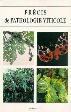 Couverture de l'ouvrage Précis de pathologie viticole