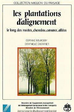 Couverture de l'ouvrage Les plantations d'alignement