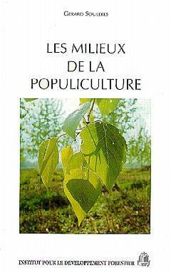 Couverture de l'ouvrage Les milieux de la populiculture