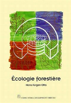 Couverture de l'ouvrage Ecologie forestière