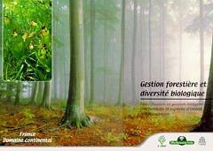 Couverture de l'ouvrage Gestion forestière et diversité biologique