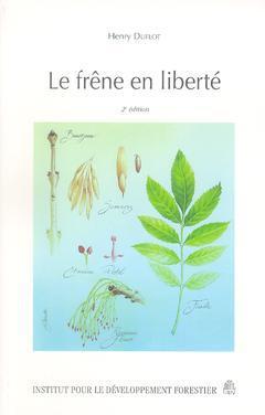 Couverture de l'ouvrage Le frêne en liberté