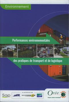 Couverture de l'ouvrage Environnement : performances environnementales des pratiques de transport et de logistique
